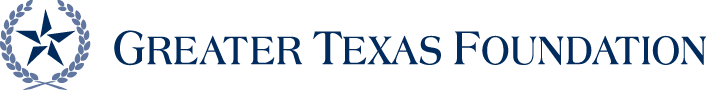 Greater Texas Foundation